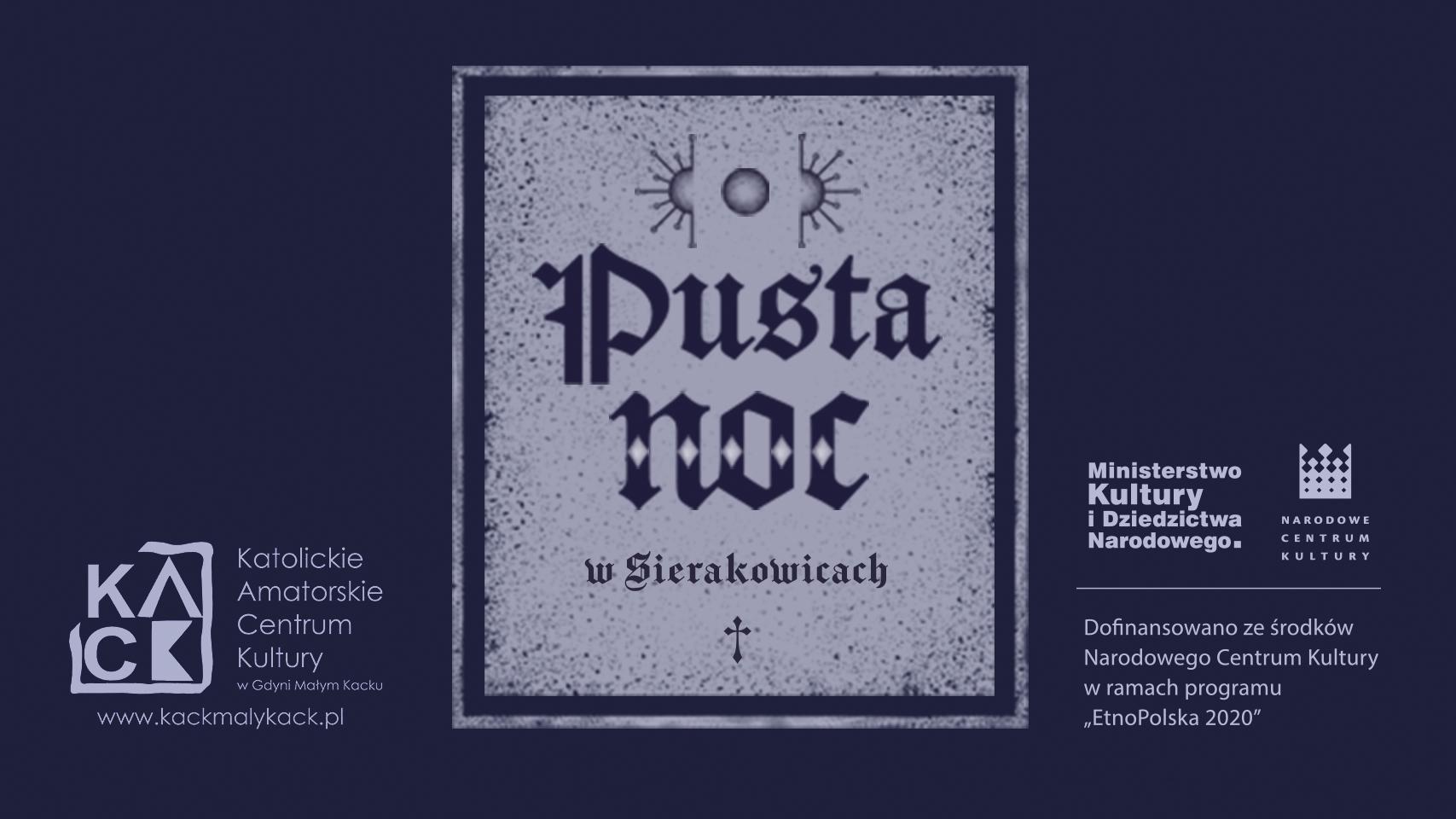 Pusta noc w Sierakowicach